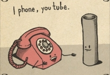 I phone , You tube :)